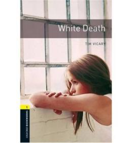 Oxford Bookworms Library Third Edition Stage 1: White Death