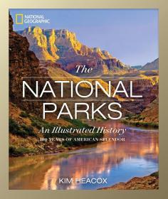英文原版 国家地理 美国国家公园100年纪念 图说历史 National Geographic The National Parks: An Illustrated History