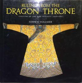 清代龙袍服饰制度Ruling from the Dragon Throne: Costume of the Qing Dynasty