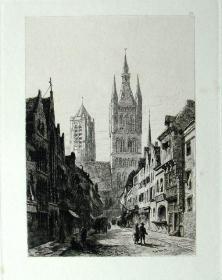 """1877年1版""""真正的蚀刻铜版画""""《比利时伊普尔大教堂的钟楼》—""""Ernest George"""" 作品 版内签名 36x26cm"""