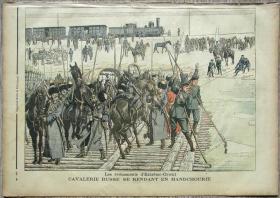 1904年1月31日法国原版老报纸《Le Petit Journal》— 远东事件 俄国骑兵增兵满洲