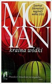 波兰语原版小说 Kraina Wodki (Polish) Mo Yan (Author) 莫言 酒国