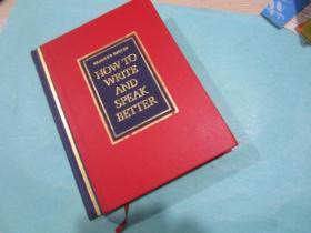 How to write and speak better/英文原版书/精装