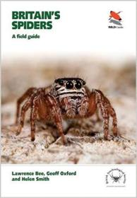 Britains Spiders: A Field Guide