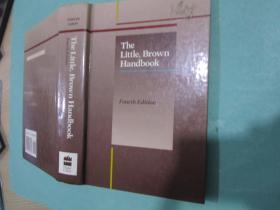 The Little Brown Handbook/Fourth Edition英文原版书/精装书/HarperCollinsPublishers/H. Ramsey Fowler,Jane E.AARON