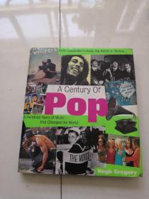 A Century of Pop: A Hundred Years of Music That Changed the World 流行的一个世纪:改变世界的一百年音乐