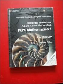 Cambridge International AS and A Level Mathematics: Pure Mathematics 1 Cours   剑桥国际A级数学:纯数学1门课程  英文原版