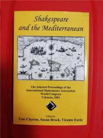 Shakespeare and the Mediterranean (莎士比亚与地中海世界)研究文集