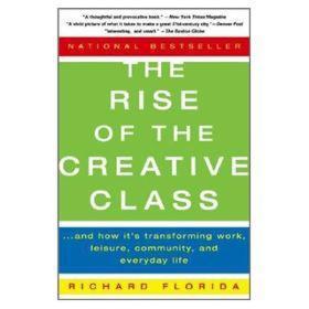 The Rise of the Creative Class创意阶层的崛起