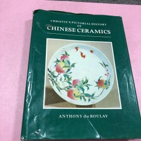 CHRISTIES PICTORIAL HISTORY OF CHINESE CERAMICS 《佳士得图说中国陶瓷史》1984年英文版