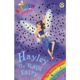 Rainbow Magic: The Weather Fairies: 14: Hayley The Rain Fairy彩虹仙子#14雨仙子