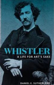 Whistler: A Life for Art's Sake/惠斯勒:艺术人生,