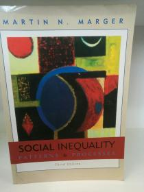 Social Inequality Patterns and Processes by Martin Marger(社会学)英文原版书