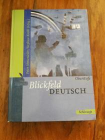 Blickfeld Deutsch Oberstufe: Schülerband  (德文原版)