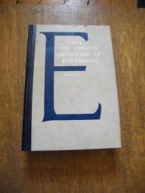 The New Penguin Dictionary of Electronics【大32开精装 英文版】(新企鹅电子学辞典)