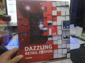 DAZZLING RETAIL DESIGN【硬精装】详见图