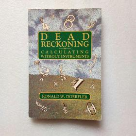 DEAD RECKONING CALCULATING WITHOUT INSTRUMENTS(外文原版)