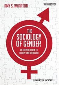 The Sociology of Gender:  An Introduction to Theory and Research, Second Edition