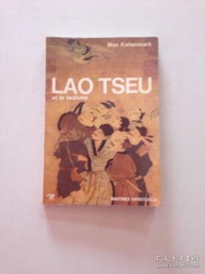1965年一版 康德谟【法语原版】《老子》Lao Tseu et le taoïsme