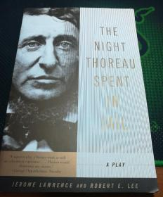 The Night Thoreau Spent in Jail: A Play 英文原版