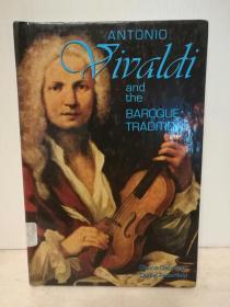 安东尼奥·维瓦尔第与巴洛克传统 Antonio Vivaldi and the Baroque Tradition (音乐)英文原版书