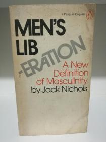 男性的解放 Mens Liberation:A New Definition of Masculinion by Jack Nichols (社会学)英文原版书