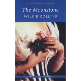 The Moonstone(Wordsworth Classics)月亮石