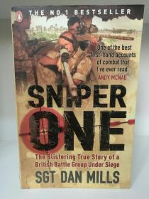 Sniper One The Blistering True Story  by Sgt Dan Mills (英国军事)英文原版书