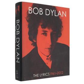 英文原版 鲍勃 迪伦歌词集 Bob Dylan The Lyrics 1961-2012