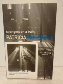帕特里夏·海史密斯:火车怪客 Strangers on a Train by Patricia Highsmith (犯罪小说)英文原版书