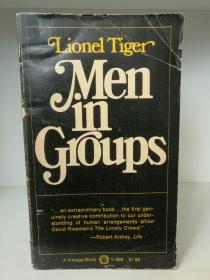 Men in Groups by Lionel Tiger (人类学)英文原版书
