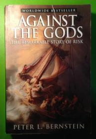Against The Gods -- The Remarkable Story Of Risk