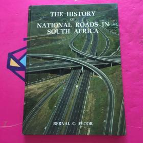 THE HISTORY OF NATIONAL ROADS IN SOUTH AFRICA
