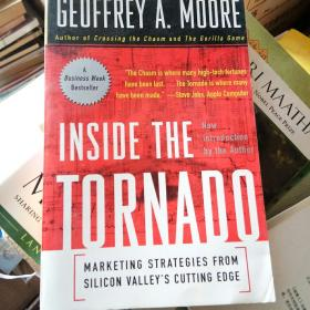 Inside the Tornado: Marketing Strategies from Silicon Valleys Cutting Edge