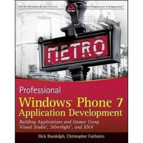 Professional Windows Phone 7 Application Development 英文原版