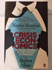 Crisis Economics: A Crash Course in the Future of Finance