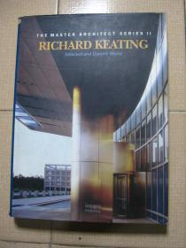 The Master Architect Series2:Richard Keating——Selected and Current Works【精装】