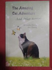 THE AMAZING CAT ADVENTURE AND OTHER STORIES   全英文