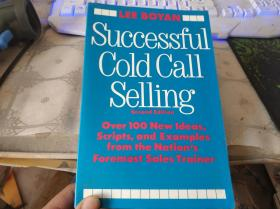 Successful Cold Call Selling: Over 100 New Ideas, Scripts, and Examples From the Nations Foremost Sales Trainer【英文原版】