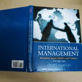 International Management: Managing Across Borders and Cultures, Text and Cases (7th Edition) 国际管理:跨国界和跨文化管理、文本和案例(第7版)