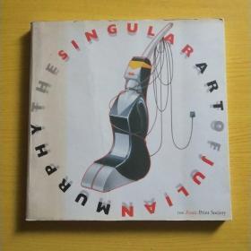 《The Singular Art of Julian Murphy》平装1999年出版