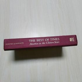 The Best of Times: America in the Clinton Years  (精装)