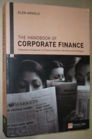 英文原版书 Handbook of Corporate Finance: A Business Companion to Financial Markets, Decisions and Techniques (公司金融,企业财务)  Glen Arnold  (Author)