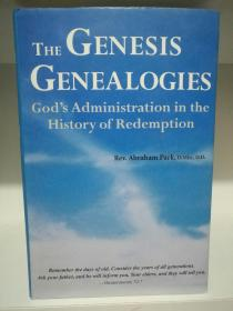 The Genesis Genealogies:Gods Administration in the History of Redemption (宗教)英文原版书