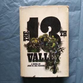 (毛边本)The 13th Valley   (英文原版)  16开  精装 有护封