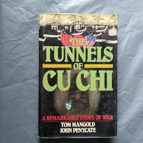 The Tunnels of Cu Chi : A Harrowing Account of Americas Tunnel Rats in the Underground Battlefields of Vietnam  (英文原版)  16开  精装 有护封,