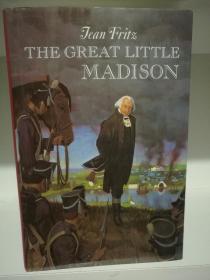詹姆斯·麦迪逊传 The Great Little Madison by Jean Fritz (美国总统)英文原版书