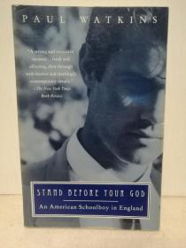 一个美国男孩的英格兰记忆 Stand Before Your God: An American Schoolboy in England by Paul Watkins (成长故事)英文原版书