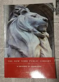 THE  NEW  YORK  PUBLIC  LIBRARY :AUNIVERSE  OF  KNOWLEDGE