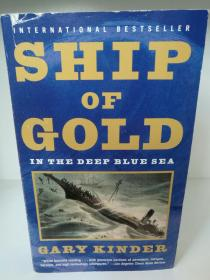寻找黄金船 ship of Gold in the Deep Blue Sea by Gary Kinder (航行与船舶)英文原版书